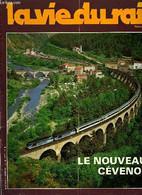 LA VIE DU RAIL N° 1701 - Le Nouveau Cévenol : Une Formule Originale Pour Le Tourisme Ferroviaire, Le Cévenol D'hier A Au - Other Magazines
