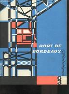 PORT AUTONOME DE BORDEAUX - STATISTIQUES 1963 - - COLLECTIF - 1964 - Aquitaine