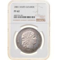 Monnaie, Haïti, Gourde, 1881, Très Rare, NGC, PF62, SUP+, Argent, KM:Pn84 - Haiti