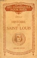 HISTOIRE DE SAINT LOUIS (Extraits) (Les Classiques Pour Tous) - JOINVILLE, Par A. PERIER - 1946 - Other