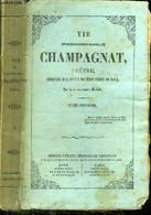 VIE DE JOSEPH-BENOIT-MARCELLIN CHAMPAGNAT, PRETRE - TOME PREMIER - ANONYME - 1856 - Biografie