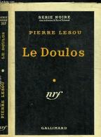LE DOULOS - COLLECTION SERIE NOIRE 357 - LESOU PIERRE - 1957 - Other
