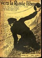 VERS LA RUSSIE LIBRE ./ N°35 - TEMPS NOUVEAUX. - BULLARD D.A. - 1908 - Geografía