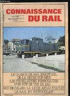 CONNAISSANCE DU RAIL N° 34 - Le Rail En Bourbonnais (seconde Partie), Sommaire Des Anciens Numéros, Associations, Le Che - Sonstige