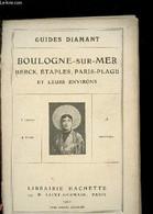 BOULOGNE SUR MER / BERCK, ETAPLES, PARIS PLAGE ET LEURS ENVIRONS - COLLECTIF - 1922 - Non Classés