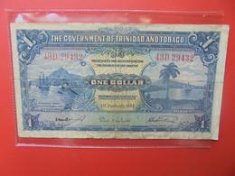 TRINIDAD Et TOBAGO 1$ 1943 Circuler (B.22) - Trinidad & Tobago
