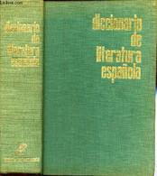 DICCIONARIO DE LITERATURA ESPANOLA - GERMAN BLEIBERG / JULIAN MARIAS - 1964 - Kultur