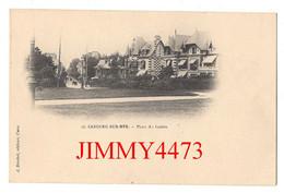 CPA - CABOURG-SUR-MER - Place Du Casino - 14 Calvados - N° 55 - Edit. J. Brechet Rouen - Cabourg