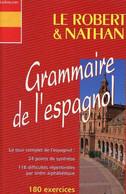 Le Robert & Nathan, Grammaire De L'espagnol 180 Exercices Corrigés - Job Beatriz - 1999 - Cultural