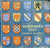 Semainier 1967 édité Spécialement Pour Vous Par Les Nouvelles Galeries. - Collectif - 1967 - Agende & Calendari