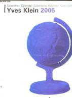 Calendrier Yves Klein 2005 - Collectif - 0 - Agende & Calendari