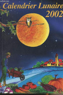 Calendrier Lunaire 2002 - Vermot-desroches N./Gros M. - 2001 - Agende & Calendari