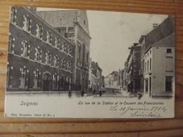 Soignies La Rue De La Station Et Le Couvent Des Franciscaines - Unclassified