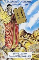Calendrier Hébraïque Eliaou Sellem 14ème édition Année 5754 1993/1994. - Collectif - 1993 - Agende & Calendari