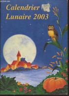 Calendrier Lunaire 2003 - Collectif - 2002 - Agende & Calendari