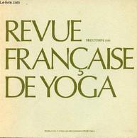 Revue Française De Yoga Printemps 1980 - Shrî Aurobindo Et Râmana Maharshi - L'évolution De La Pensée Hindoue - âsana - - Sport