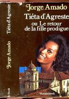 TIETA D'AGRESTE OU LE RETOUR DE LA FILLE PRODIGUE - AMADO JORGE - 1979 - Other