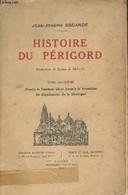 Histoire Du Périgord Tome 2 : Depuis Le Seizième Siècle Jusqu'à La Formation Du Département De La Dordogne - Escande Jea - Aquitaine