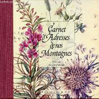 Carnet D'adresses De Nos Montagnes. - Collectif - 1999 - Blank Diaries