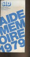Aide Mémoire 1979- Premier Ministre-Sommaire: Le Service D'information Et De Diffusion- Les Services De Presse- La Press - Annuaires Téléphoniques
