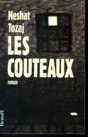 Les Couteaux - Tozaj Neshat - 1991 - Other