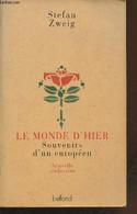 Le Monde D'hier Souvenirs D'un Européen. - Zweig Stefan - 1993 - Other