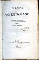 Les échos Du Pas De Roland Troisième édition - Dasconaguerre J.-B. - 1867 - Other
