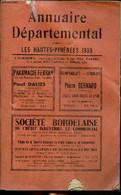 Annuaire Départemental Les Hautes Pyrénées 1939 - Collectif - 1939 - Annuaires Téléphoniques