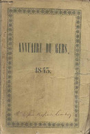 Annuaire Du Département Du Gers, Pour L'année 1843, Suivi D'un Extrait Du Rapport De M. Le Préfet Au Conseil Général Et  - Annuaires Téléphoniques