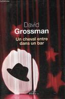Un Cheval Entre Dans Un Bar. - Grossman David - 2015 - Other