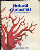 Natural Curiosities From The Cabinet Of Albertus Seba - 2003 Taschen Diary. - Collectif - 2002 - Blank Diaries