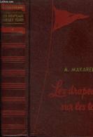Les Drapeaux Sur Les Tours - Makarenko A. - 0 - Other