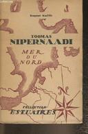 Toomas Nipernaadi - Gailit August - 1946 - Other