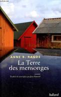 La Terre Des Mensonges - Roman. - B.Ragde Anne - 2009 - Other