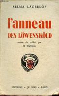 L'anneau Des Löwensköld. - Lagerlöf Selma - 1935 - Other