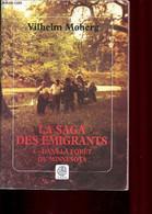 La Saga Des émigrants, Tome 4- Dans La Forêt Du Minnesota. - Moberg Vilhelm - 1999 - Other