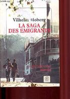 La Saga Des émigrants. Tome 3 - Le Nouveau Monde. - Moberg Vilhelm - 1999 - Other