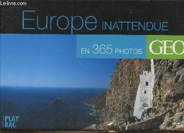 Europe Inattendue En 365 Photos - Collectif - 2007 - Agende & Calendari