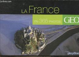 La France En 365 Photos - Collectif - 2008 - Agende & Calendari
