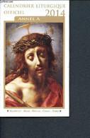 Calendrier Liturgique Officiel 2014 Année A - Mame, Desclée, Chalet, Tardy - 2014 - Agende & Calendari