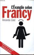 L'évangile Selon Francy - Lind Armanda - 2011 - Other