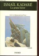 Le Grand Hiver - Kadaré Ismaïl - 1988 - Other
