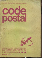 Code Postal- Liste Alphabétique Par Département Des Villes, Communes, Principaux Lieux-dits Avec L'indicatif Postal Suiv - Annuaires Téléphoniques