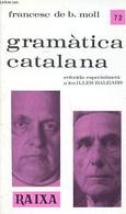 Gramatica Catalana - De B. Moll Francesc - 1997 - Cultural