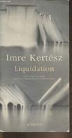 Liquidation - Kertész Imre - 2004 - Other