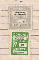 Mugnano Di Napoli. 1962. Marche Municipali (marca Comunale) Diritti Di Segreteria L. 10 + Stampati L. 40, Su Documento - Otros