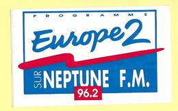 AUTOCOLLANT STICKER - PROGRAMME EUROPE 2 SUR NEPTUNE F.M. 96.2 - RADIO - Stickers
