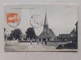 CPA - 71 - LONGEPIERRE - Eglise Et Place - Sonstige Gemeinden
