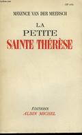 LA PETITE THERESE. - VAN DER MEERSCH MAXENCE. - 950 - Sonstige