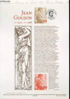 DOCUMENT PHILATELIQUE OFFICIEL - JEAN GOUJON V.1510 - 1.1566 (N°3222 YVERT ET TELLIER) - JUBERT - 1999 - Lettres & Documents